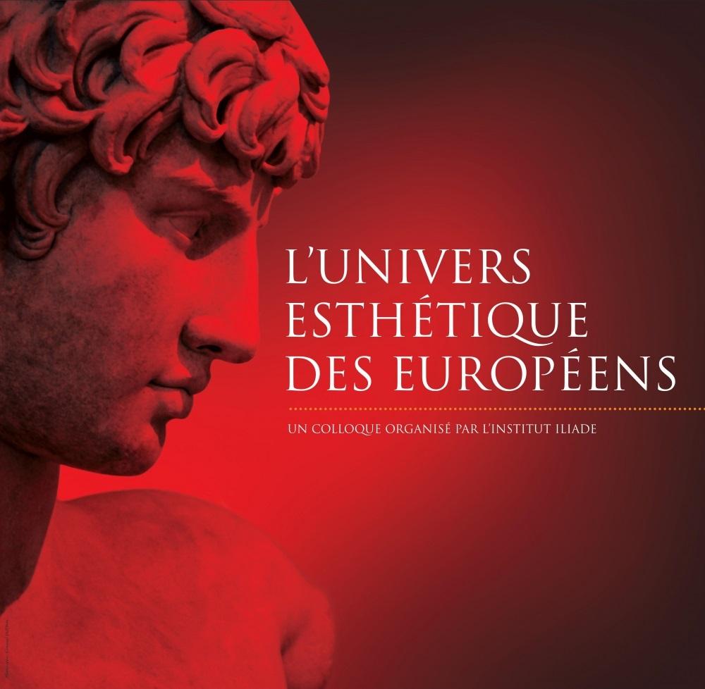institut iliade,colloque,europe,européen,esthétique,dominique venner,livr'arbitres